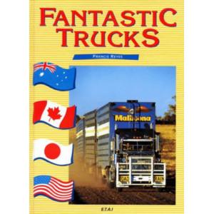 Fantastic trucks / Francis Reyes / Edition E.T.A.I.