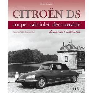 Citroën DS La déesse de l 'automobile / Olivier de SERRES / Edition ETAI