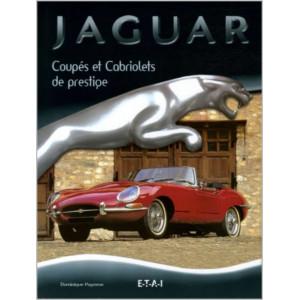 Jaguar Coupés et Cabriolets / Dominique Pagneux / Editon ETAI