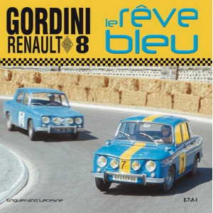 Renault 8 Gordini Le rêve bleu