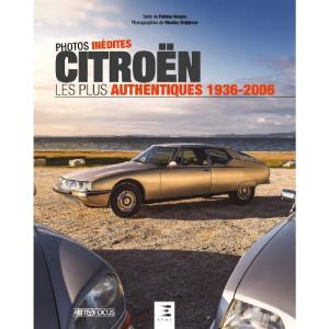 CITROEN LES PLUS AUTHENTIQUES 1936-2006 / Patrice Verges / ETAI / 9791028304171