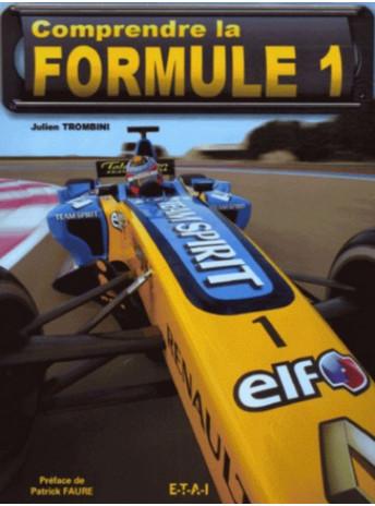 Comprendre la Formule 1 / Julien Trombini / Editeur ETAI-9782726894637