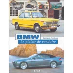 BMW Le plaisir de conduire / Constantin Pârvulesco/ Editeur ETAI