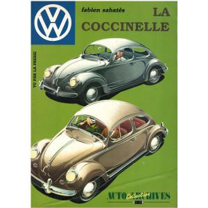 LA COCCINELLE  TYPE 1 - Volkswagen / Fabien Sabatès / Auto Archives N°29