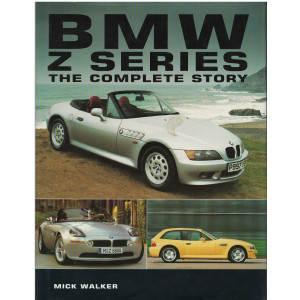 BMW Z series - The Complete Story / Mick Walker / 9781861264244