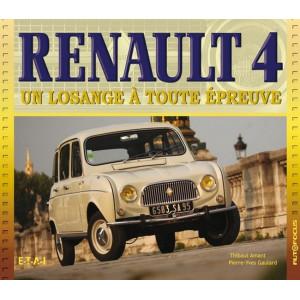 Renault 4 un losange à toute épreuve / Thibaut AMANT / ETAI