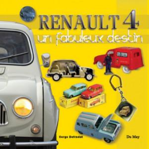Renault 4 Un fabuleux destin / Serge Defradat / Editeur Du May