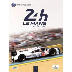 24 Heures Le Mans 2015 83e Édition livre officiel / Edition ETAI