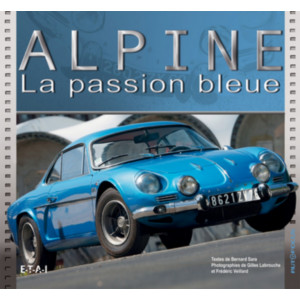 Alpine La passion bleue / Bernard Sara / Edition ETAI