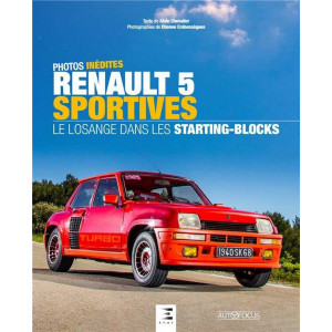 Renault 5 sportives / Alain Chevalier, Etienne Crebessegues / Edition ETAI-400x500