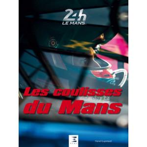 LES COULISSES DU MANS / Hervé GUYOMARD / Edition ETAI-9791028304218