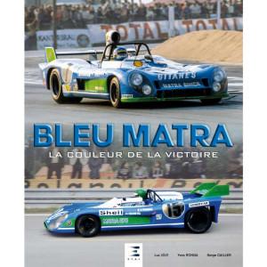 BLEU MATRA, LA COULEUR DE LA VICTOIRE / Luc JOLY / Edition ETAI-9791028304201