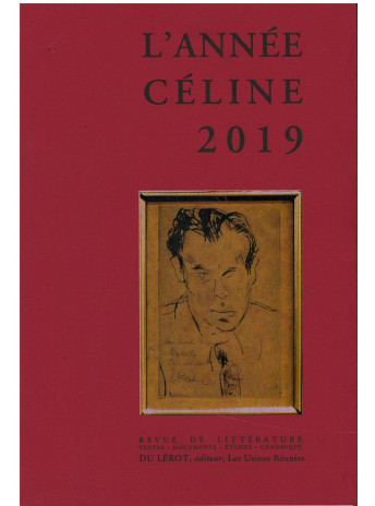 L'ANNEE CELINE 2019 / Editions Du Lérot / 9782355481499