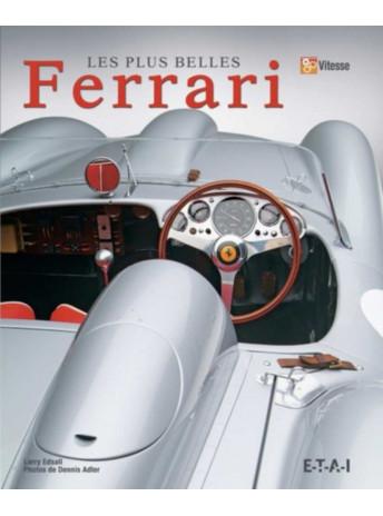 Les plus belles Ferrari / Larry Edsall / Edition ETAI-9782726895788