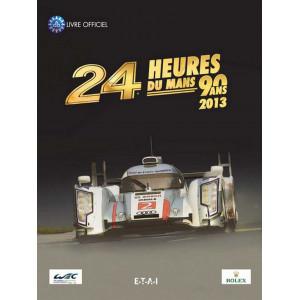 24 Heures Le Mans 2013 81e Édition Livre Officiel / Edition ETAI-9782726897270