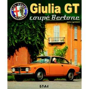 Alfa Romeo Giulia GT coupé Bertone Julien Lombard Edition ETAI ISBN 2-7268-9445-3 EAN 9782726894453, 191 pages