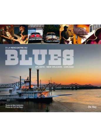 9782841021444-A la rencontre du blues / Cyril de Plater /  Edition Du May