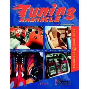 9782726886540-Tuning habitacle - Sellerie, Accessoires, Eclairage, Sono, Show Cars / Edition ETAI