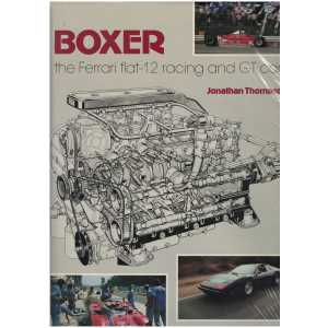 BOXER - THE FERRARI FLAT 12 RACING AND GT CARS / JONATHAN THOMPSON / OSPREY / 9780850454093