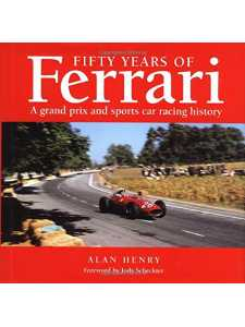 Fifty Years of Ferrari - A Grand Prix and Sports Car Racing History / Haynes / 9781859600085