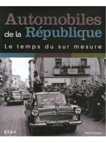 9782726894590-Automobiles de la République / Patrick Lesueur / edition ETAI