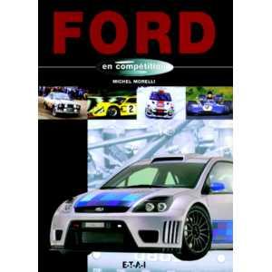 9782726893302-Ford en compétition / Michel Morelli / Edition ETAI