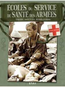 9782726888896-Ecoles du service de santé des armées / Pierre Dufour/Edition ETAI