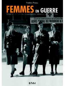 9791028300470-Femmes en guerre Tome 2 / Frédéric Pineau / Edition ETAI