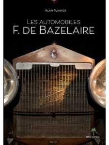 9782360591329 - Les Automobiles F. de Bazelaire / Alain Plantier / Editions du Palmier