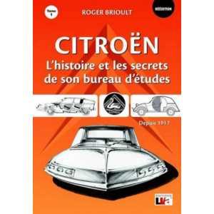 9782905171993 Citroën : l'histoire et les secrets de son bureau d'études  Vol1 / Roger Brioult  / Editeur LVA