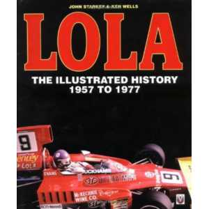 Lola The illustrated History 1957 to 1977 / John Starkey / Veloce-9781874105862