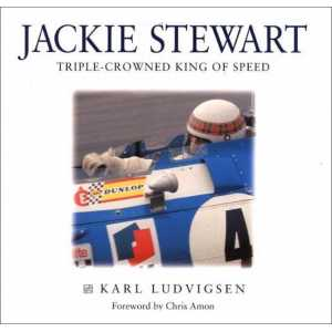 Jackie Stewart: Triple-Crowned King of Speed / Karl Ludvigsen / Haynes-9781859604366
