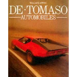 De Tomaso Automobiles / A. Wyss Wallace / Mercian Manuals-9780953072170