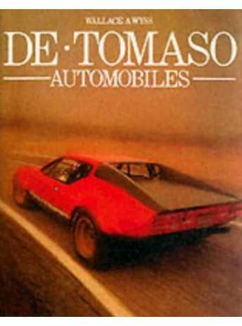 De Tomaso Automobiles / A. Wyss Wallace / Mercian Manuals-9780953072170