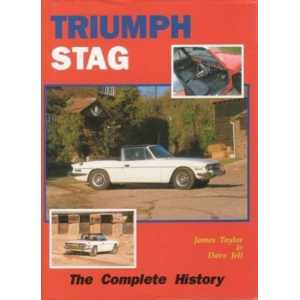 Triumph Stag The Complete History / James Taylor-9781872004433