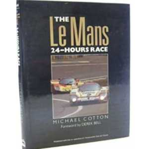 The Le Mans 24-Hours Race / Michael Cotton -9781852600914