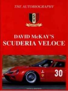 The Autobiography David McKay's Scuderia Veloce / Edition Turton -9780908031788