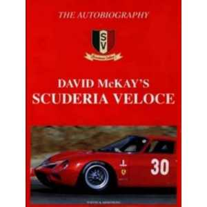 The Autobiography David McKay's Scuderia Veloce / Edition Turton -9780908031788