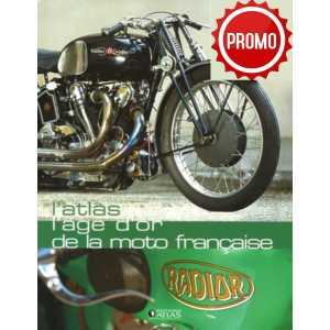 L'âge d'or de la moto française / Editions ATLAS-9782723452137
