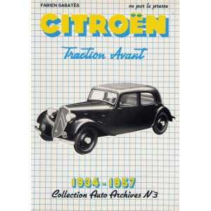 CITROEN TRACTION AVANT 1934-1957 / Collection Auto Archives N°3 / Fabien SABATES-2869220146