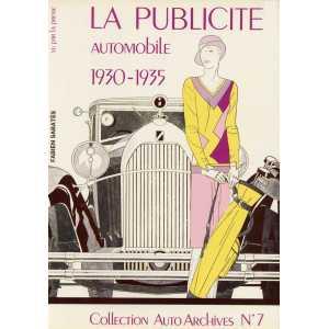 LA PUBLICITE AUTOMOBILE 1930-1935 / Collection Auto Archives N°7 / Fabien SABATES-2907265008