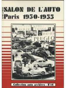SALON DE L'AUTOMOBILE PARIS 1950-1955 / Collection Auto Archives N°14 / Fabien SABATES-2869220162