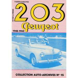 PEUGEOT 203 1948-1960 / Collection Auto Archives N°15 / Fabien SABATES-2869220170