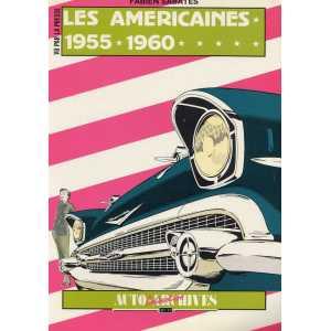 LES AMERICAINES 1955-1960 / Collection Auto Archives N°17 / Fabien SABATES-2907265091
