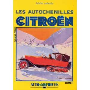 LES AUTOCHENILLES CITROEN TOME I / Collection Auto Archives N°28 / Fabien SABATES-2907265113