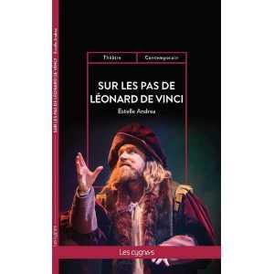 Sur les pas de Léonard de Vinci / Estelle Andrea / Édition Les Cygnes-9782369443438