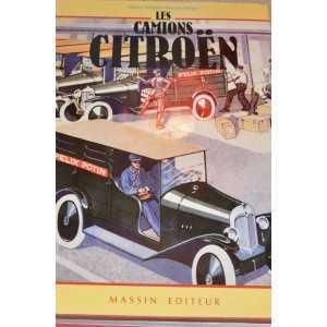 LES CAMIONS CITROEN / Fabien SABATES / Edition Massin-9782707201522