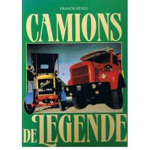 CAMIONS DE LEGENDE / Francis Reyes / Edition MASSIN-9782707202017