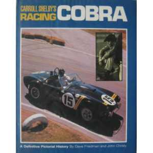 Carroll Shelby's Racing Cobra 0850454573