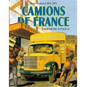 Camions de France - TROISIEME époque 9782707202505